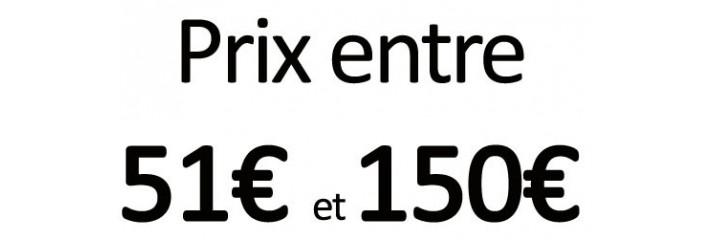 Prix entre 51€ et 150€